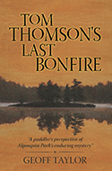 Tom Thomson's Last Bonfire by Geoff Taylor